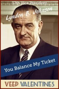Lyndon Johnson Veep Valentine