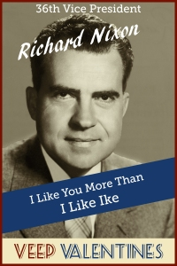 Richard Nixon Veep Valentine