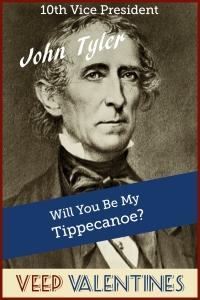 John Tyler Veep Valentine